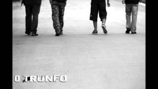 O Trunfo-Não deixe para tras