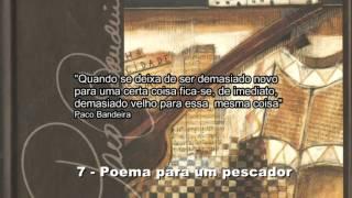 Paco Bandeira - poema para um pescador