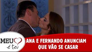 Meu Coração é Teu - Ana e Fernando anunciam que vão se casar (11/08/2016)