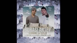 Serdaran Feat Stifler - Burası Antep 2017