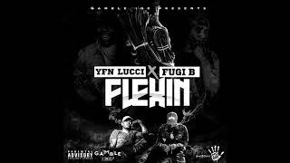 "Fugi B f/ YFN Lucci - ""Flexin"" ( Official Audio )"