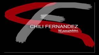 Chili Fernandez ft. Daniel Agostini - La Incondicional