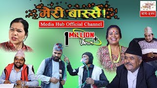 Meri Bassai, Episode-574, 30-October-2018, By Media Hub Official Channel
