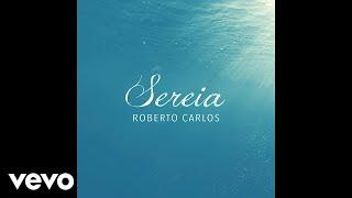 Roberto Carlos - Sereia (Pseudo Video)