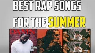 Top 5 Rap Songs For This SUMMER