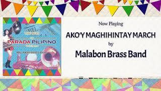 Ako'y Maghihintay March - Malabon Brass Band