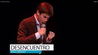 Jesús Hidalgo - Desencuentro