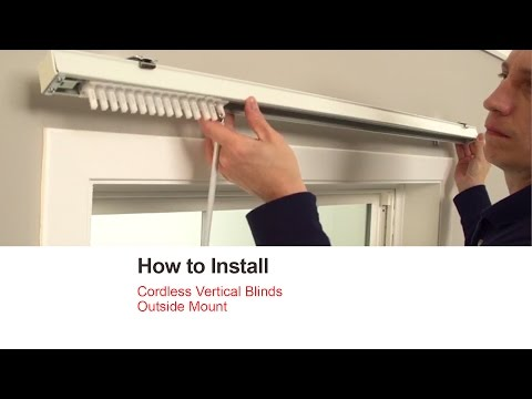 How to Install Cordless Vertical Blinds - Outside Mount