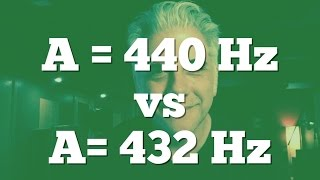 What's the Deal With A = 440 Hz vs 432 Hz? Let's Talk!