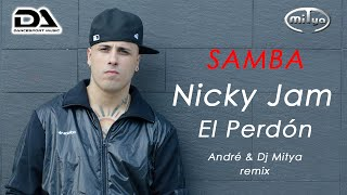 SAMBA | El Perdón (André & Dj Mitya Remix) - 51bpm.