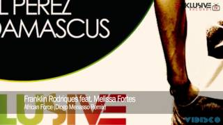 Franklin Rodriques feat. Melissa Fortes - African Force (Diogo Menasso Remix)