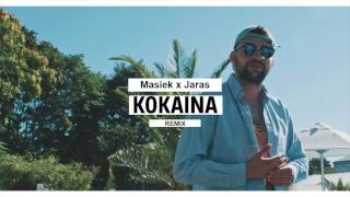 Masiek x Jaras - KOKAINA Remix (prod. by Season Productions)
