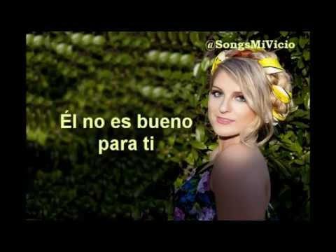 No Good For You En Espanol de Meghan Trainor Letra y Video