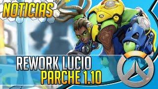 Noticias Overwatch: NUEVO Lucio - CAMBIOS Competitivo y más Notas de Parche 1.10
