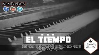 """""""El Tiempo"""" Beat Piano Bom Bap ✘ Instrumental Hip Hop Smooth Style 2016 (Prod. Infinity Beats)"""