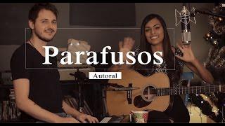 Sabrina Lopes - Parafusos (autoral)