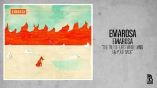 Emarosa - Truth Hurts While Lying On Your Back