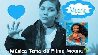 Moana da Disney - Laura canta a música tema do Filme