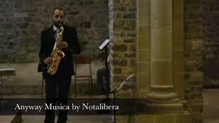 AVE MARIA live sax solo by Notalibera musica matrimonio