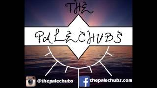 The Palechubs - Be Mine