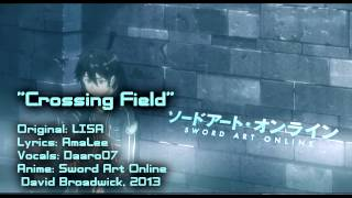 """ENGLISH """"Crossing Field"""" Sword Art Online [TV-Size] Cover"""