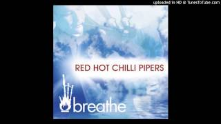 Red Hot Chilli Pipers - Hold The Line