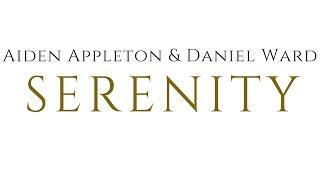 Aiden Appleton & Daniel Ward - Serenity