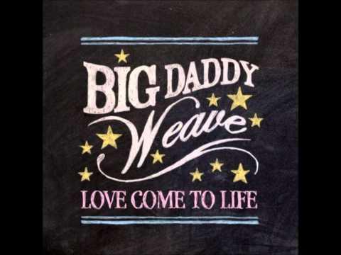 big-daddy-weave-jesus-move-propertyofholiness