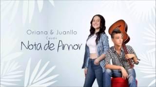 Oriana & Juanllo - Nota de Amor (cover) - Wisin, Carlos Vives, ft. Daddy Yankee