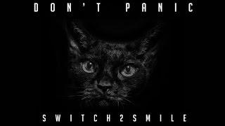 Switch2smile - Intro don't panic album