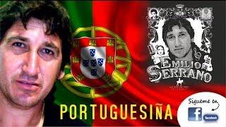 EMILIO SERRANO - PORTUGUESIÑA