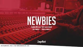"""Newbies"" - Hip Hop X Rap Instrumental (Prod: Danny E.B)"