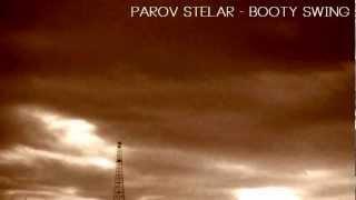 Parov Stelar - Booty Swing (1080 HD) video by me.