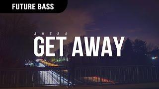 Antra - Get Away