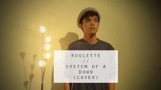 System of a Down - Roulette // Cover by Jacob Koopman