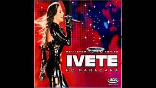 Chorando Se Foi - Preta Ao Vivo No Maracanã (Acapella) - Ivete Sangalo
