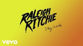 Raleigh Ritchie - Stay Inside (Audio)