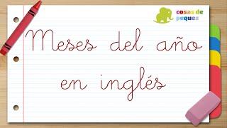 MESES DEL AÑO en INGLÉS y ESPAÑOL - Videos educativos para niños