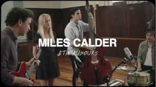 Miles Calder & The Rumours - The Avenue (Live)