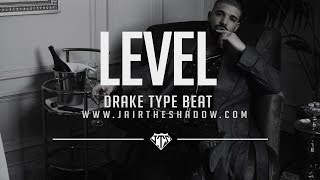 """FREE"" Drake x Future Type Beat -""Level"" (Prod. By Jairtheshadow) beat 2017"