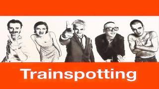 SoundTrack - Trainspotting HD