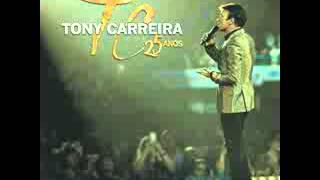 Tony Carreira -- Mais que um irmão