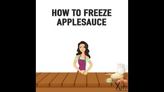 How to Freeze Applesauce