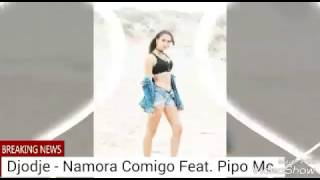 Djodje - Namora Comigo Feat. Pipo Mc.