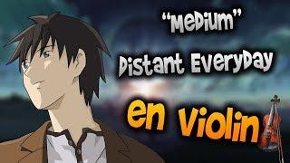 5 centimeters per second - Distant Everyday Memories en Violín|tab,tutorial,partitura,como tocar