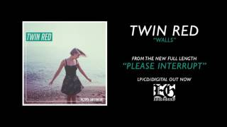 TWIN RED - Walls (Official)