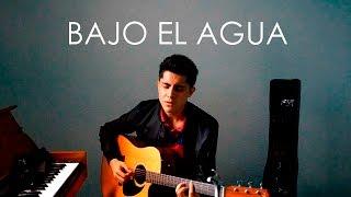 Bajo El Agua - Manuel Medrano - Yahir Yahel Cover