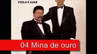 04 Mina de ouro - João Mulato e Pardinho - Viola É Luar (1993)