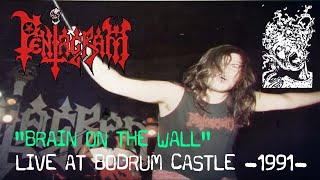 Pentagram - Brain On The Wall (LIVE) @ Bodrum Castle / 1991