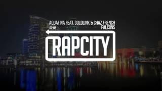 Falcons - Aquafina feat. GoldLink & Chaz French